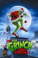 Nonton How the Grinch Stole Christmas (2000) Subtitle Indonesia