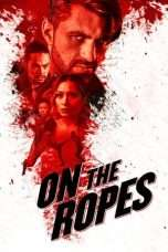 Nonton Streaming Download Drama On the Ropes (2018) Subtitle Indonesia