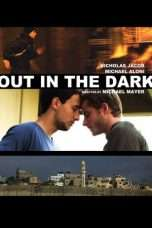 Nonton Streaming Download Drama Out in the Dark (2012) Subtitle Indonesia