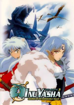 Nonton Film Inuyasha the Movie 3: Swords of an Honorable Ruler 2003 Sub Indo