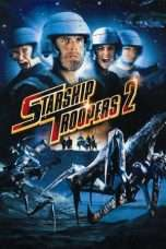 Nonton Starship Troopers 2: Hero of the Federation (2004) Subtitle Indonesia