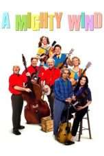 Nonton Streaming Download Drama A Mighty Wind (2003) Subtitle Indonesia