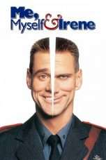 Nonton Streaming Download Drama Me, Myself & Irene (2000) Subtitle Indonesia