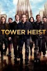 Nonton Streaming Download Drama Tower Heist (2011) Subtitle Indonesia