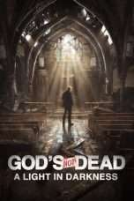 Nonton God's Not Dead: A Light in Darkness (2018) Subtitle Indonesia