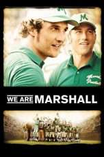 Nonton Streaming Download Drama We Are Marshall (2006) Subtitle Indonesia