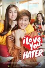 Nonton Streaming Download Drama I Love You, Hater (2018) Subtitle Indonesia