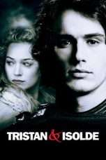 Nonton Streaming Download Drama Tristan & Isolde (2006) Subtitle Indonesia