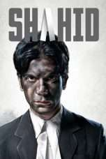 Nonton Streaming Download Drama Shahid (2012) Subtitle Indonesia