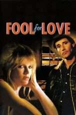 Nonton Streaming Download Drama Fool for Love (1985) Subtitle Indonesia