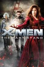 Nonton Streaming Download Drama X-Men: The Last Stand (2006) jf Subtitle Indonesia