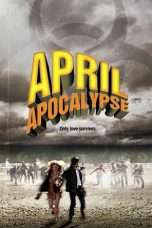 Nonton Streaming Download Drama April Apocalypse (2013) Subtitle Indonesia