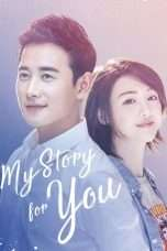 Nonton My Story For You (2018) Subtitle Indonesia