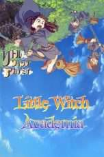 Nonton Streaming Download Drama Little Witch Academia (2013) Subtitle Indonesia