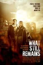 Nonton Streaming Download Drama What Still Remains (2018) Subtitle Indonesia