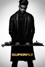 Nonton SuperFly (2018) Subtitle Indonesia