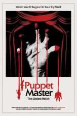 Nonton Streaming Download Drama Puppet Master: The Littlest Reich (2018) Subtitle Indonesia