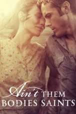 Nonton Streaming Download Drama Ain't Them Bodies Saints (2013) Subtitle Indonesia