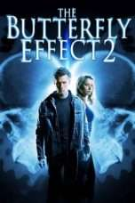 Nonton Streaming Download Drama The Butterfly Effect 2 (2006) Subtitle Indonesia
