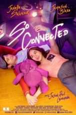 Nonton Streaming Download Drama So Connected (2018) Subtitle Indonesia