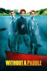 Nonton Without a Paddle (2004) Subtitle Indonesia