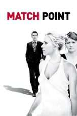 Nonton Streaming Download Drama Match Point (2005) Subtitle Indonesia