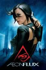 Nonton Streaming Download Drama Æon Flux (2005) Subtitle Indonesia