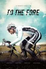 Nonton Streaming Download Drama To the Fore (2015) Subtitle Indonesia