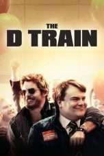 Nonton Streaming Download Drama The D Train (2015) Subtitle Indonesia