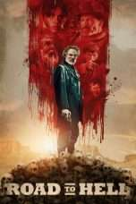 Nonton Road to Hell (2016) Subtitle Indonesia