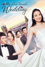 Nonton Streaming Download Drama My Best Friend's Wedding (2016) jhr Subtitle Indonesia