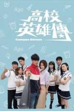 Nonton Streaming Download Drama Campus Heroes (2018) Subtitle Indonesia