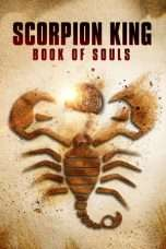 Nonton The Scorpion King: Book of Souls (2018) Subtitle Indonesia