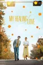 Nonton My Healing Love (2018) Subtitle Indonesia