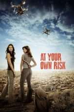 Nonton At Your Own Risk (2018) Subtitle Indonesia