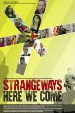 Nonton Streaming Download Drama Strangeways Here We Come (2018) Subtitle Indonesia