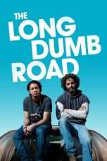 Nonton Streaming Download Drama The Long Dumb Road (2018) jf Subtitle Indonesia