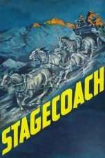 Nonton Streaming Download Drama Stagecoach (1939) Subtitle Indonesia