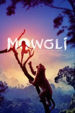 Nonton Mowgli: Legend of the Jungle (2018) Subtitle Indonesia
