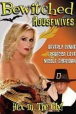 Nonton Streaming Download Drama Bewitched Housewives (2007) Subtitle Indonesia