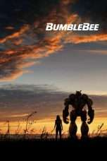 Nonton Streaming Download Drama Bumblebee (2018) jf Subtitle Indonesia