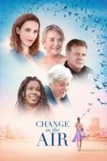 Nonton Change in the Air (2018) Subtitle Indonesia