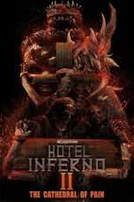 Nonton Hotel Inferno 2: The Cathedral of Pain (2017) Subtitle Indonesia