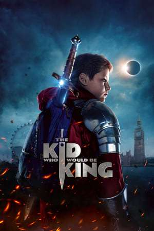 Nonton Film The Kid Who Would Be King 2019 Sub Indo