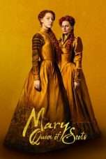 Nonton Mary Queen of Scots (2018) Subtitle Indonesia