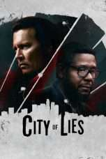 Nonton Streaming Download Drama City of Lies (2019) Subtitle Indonesia
