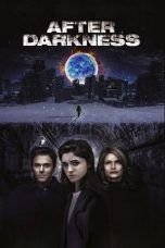 Nonton After Darkness (2019) Subtitle Indonesia