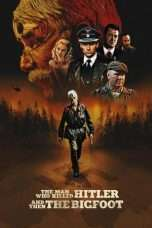 Nonton The Man Who Killed Hitler and Then the Bigfoot (2019) Subtitle Indonesia