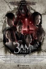 Nonton Streaming Download Drama 3 AM: Part 3 (2018) hd Subtitle Indonesia