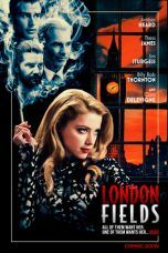 Nonton London Fields (2018) Subtitle Indonesia